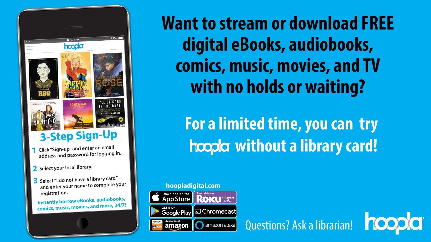 Hoopla is now available without a library card. Download audiobooks, books, movies and more right aw