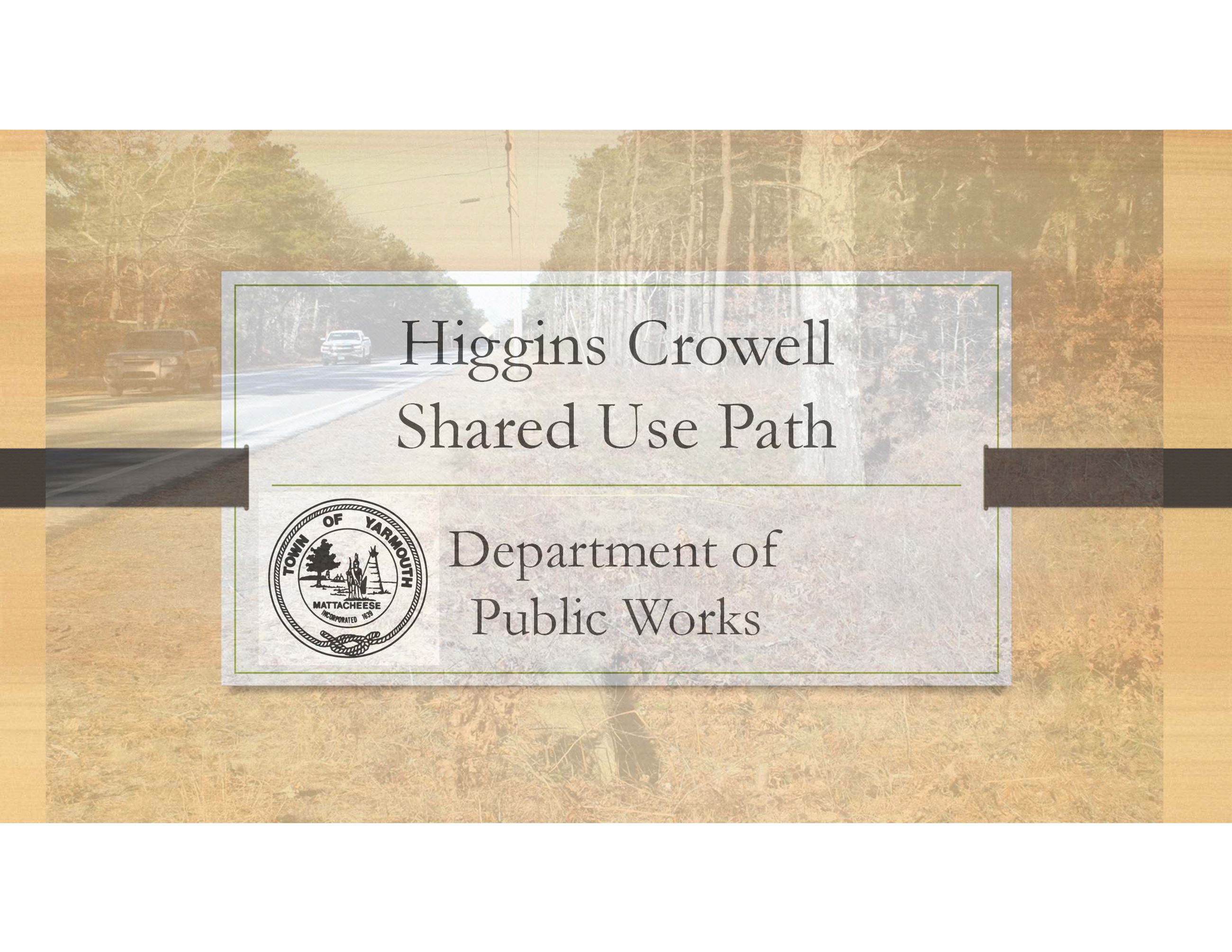 Higgins Crowell Shared Use Path Presentation_Page_01
