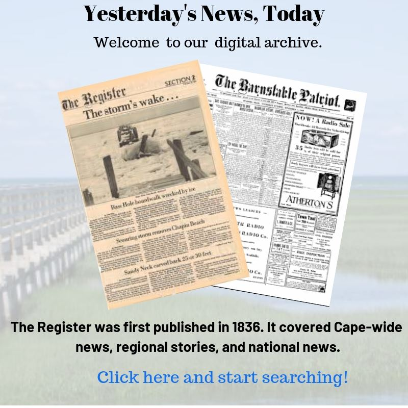 Access Historic Content of the Barnstable Patriot and Yarmouth Register